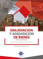 Enajenación y adquisición de bienes. Personas físicas 2019 - José Pérez Chávez, Raymundo Fol Olguín