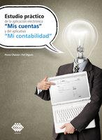 """Estudio práctico de la aplicación electrónica """"Mis cuentas"""" y del aplicativo """"Mi contabilidad"""" 2019 - José Pérez Chávez, Raymundo Fol Olguín"""