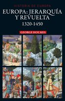 Europa. Jerarquía y revuelta - Georges Holmes
