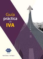 Guía práctica de IVA 2019 - José Pérez Chávez, Raymundo Fol Olguín