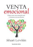 La venta emocional - Shari Levitin