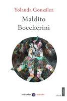 Maldito Boccherini - Yolanda González
