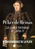 Póker de Reinas - Vicenta Marquez de la Plata