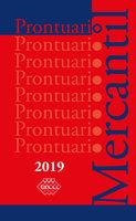 Prontuario Mercantil 2019 - José Pérez Chávez, Raymundo Fol Olguín