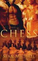 Chess: Part Two – A Box Set - Sean Michael