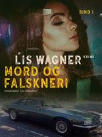 Mord og falskneri - Lis Wagner