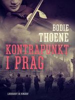 Kontrapunkt i Prag - Bodie Thoene
