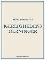 Kærlighedens gerninger - Søren Kierkegaard