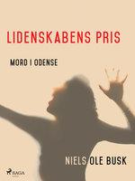 Lidenskabens pris - Niels Ole Busk