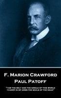 Paul Patoff - F. Marion Crawford