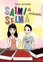 Saimi ja Selma Kesäkimara - Tuija Lehtinen