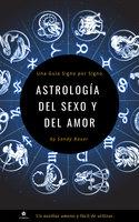 Astrología del sexo y del amor - Sandy Bauer