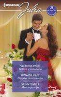 Soltero y millonario - El poder de una mujer - Marido y mujer - Victoria Pade,Gina Wilkins,Dawn Temple