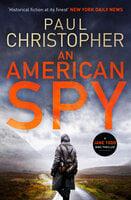 An American Spy - Paul Christopher