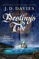 Destiny's Tide - J.D. Davies