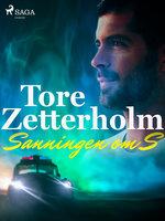 Sanningen om S - Tore Zetterholm