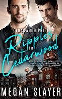 Ripples in Cedarwood - Megan Slayer