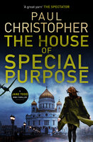 The House of Special Purpose - Paul Christopher