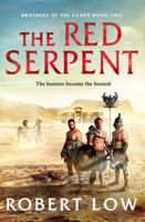 The Red Serpent - Robert Low