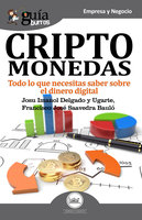 GuíaBurros Criptomonedas - Josu Imanol Delgado y Ugarte, Francisco José Saavedra Bauló