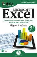 GuíaBurros Microsoft Excel - Miguel Antúnez