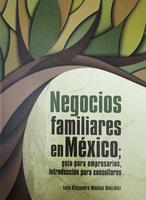 Negocios familiares en México - Luis Alejandro Medina González