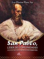 San Pablo, líder de comunidades - Luz Marina Plata