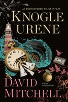Knogleurene - David Mitchell