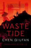 Waste Tide - Chen Qiufan
