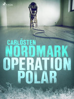 Operation Polar - Carlösten Nordmark