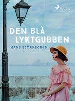 Den blå lyktgubben - Hans Björkegren