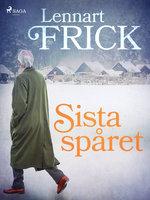 Sista spåret - Lennart Frick