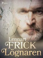 Lögnaren - Lennart Frick