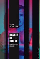Nachts in Berlin - Dirk Schiller