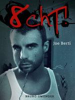 Acht! - Joe Berti