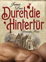 Durch die Hintertür - James Lear