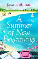 A Summer of New Beginnings - Lisa Hobman