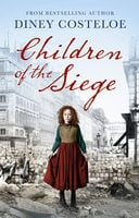 Children of the Siege - Diney Costeloe
