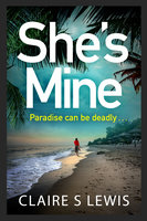 She's Mine - Claire S. Lewis