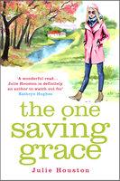 The One Saving Grace - Julie Houston