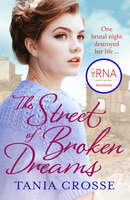 The Street of Broken Dreams - Tania Crosse