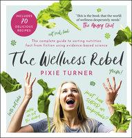The Wellness Rebel - Pixie Turner