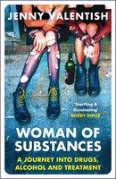 Woman of Substances - Jenny Valentish