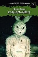 Tænkehatten præsenterer #2: Kaninmanden - Michael Kamp,Benjamin Jensen