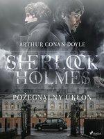 Pożegnalny ukłon - Arthur Conan Doyle