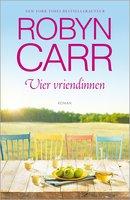 Vier vriendinnen - Robyn Carr