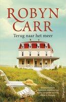 Terug naar het meer - Robyn Carr