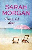 Duik in het diepe - Sarah Morgan