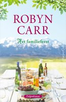 Het familiefeest - Robyn Carr