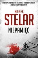 Niepamięć - Marek Stelar
